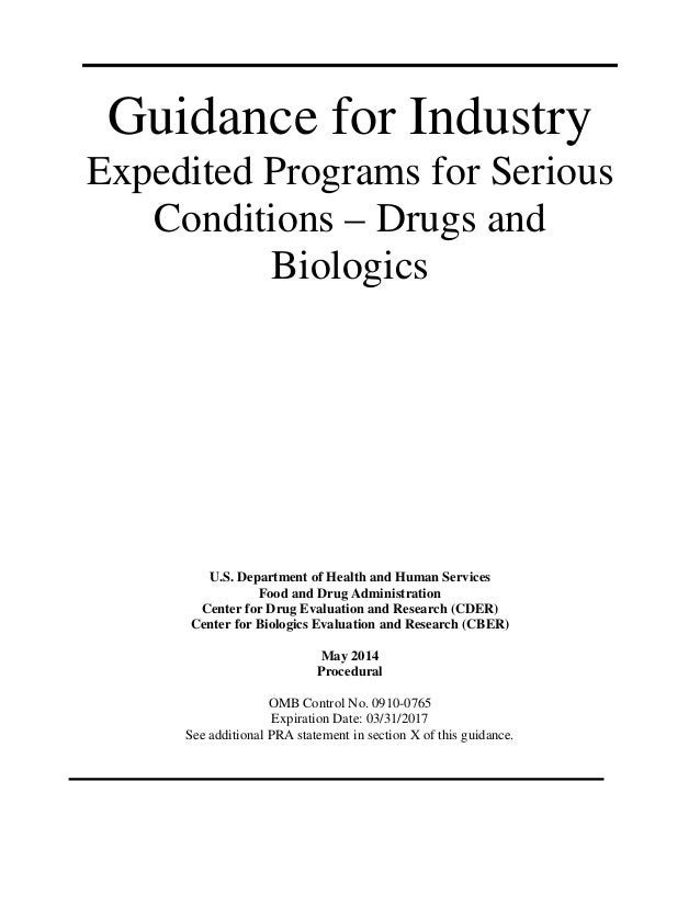 Guidance for Industry Expedited Programs for Serious Conditions – Drugs and Biologics U.S. Department of Health and Human ...