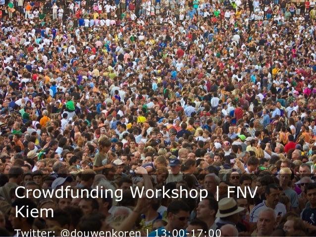Crowdfunding Workshop   FNVKiem