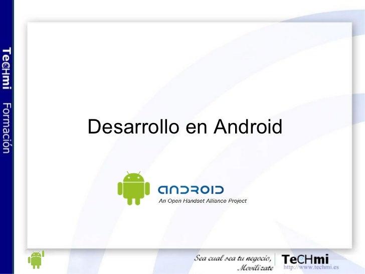 Desarrollo en Android