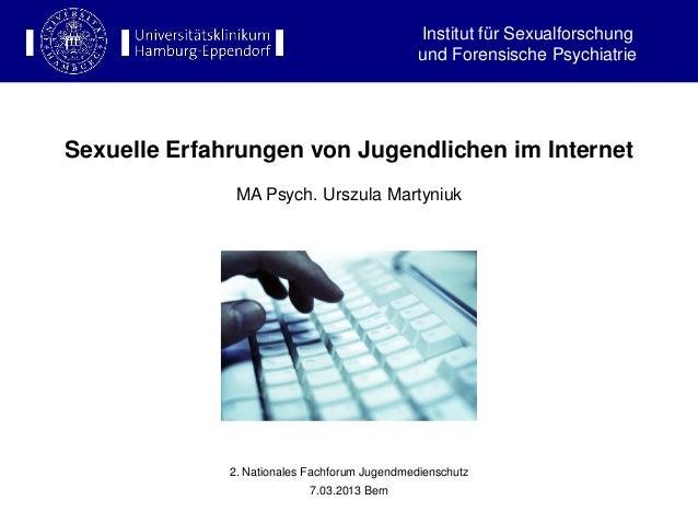 Institut für Sexualforschung                                               und Forensische PsychiatrieSexuelle Erfahrungen...