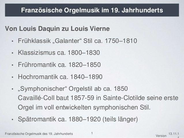 Französische Orgelmusik des 19. Jahrhunderts  Version  13.11.1  4  Französische Orgelmusik im 19. Jahrhunderts  Von Louis ...