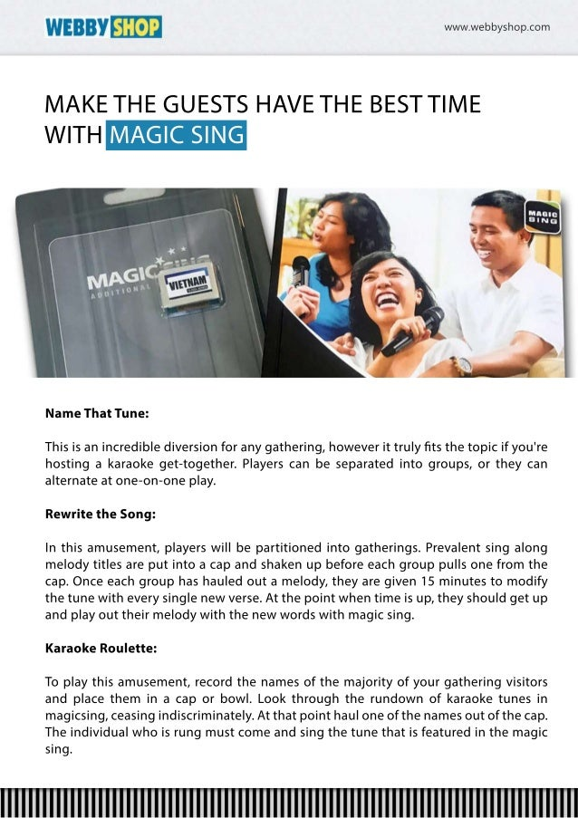 Make the guests have the best time with magic sing