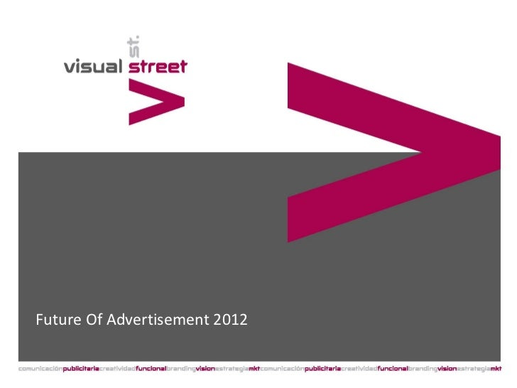 Future Of Advertisement 2012