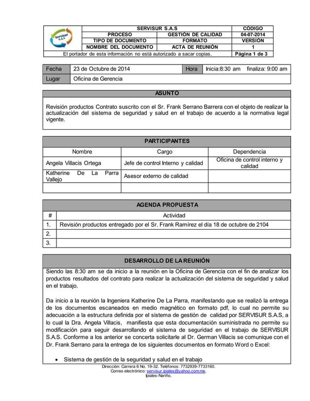 SERVISUR S.A.S CÓDIGO  PROCESO GESTIÓN DE CALIDAD 04-07-2014  TIPO DE DOCUMENTO FORMATO VERSIÓN  NOMBRE DEL DOCUMENTO ACTA...