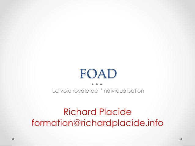 FOAD La voie royale de l'individualisation Richard Placide formation@richardplacide.info