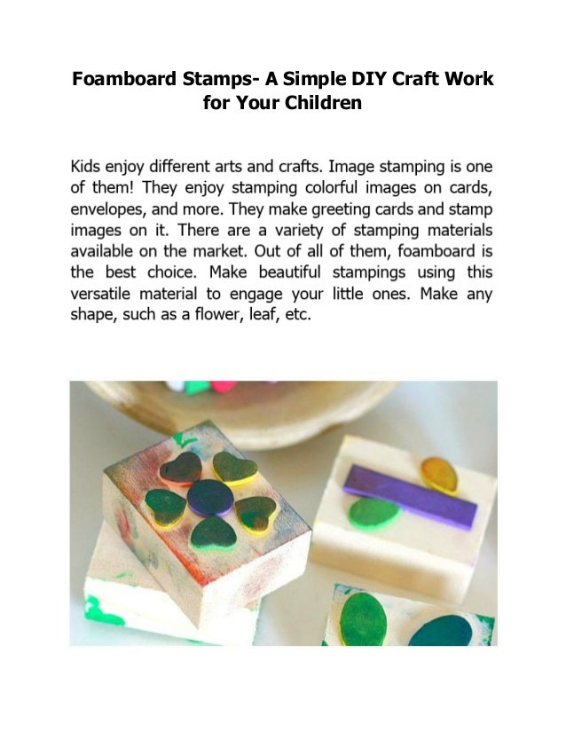 Foamboard Stamps- A Simple DIY Craft Work for Your Children
