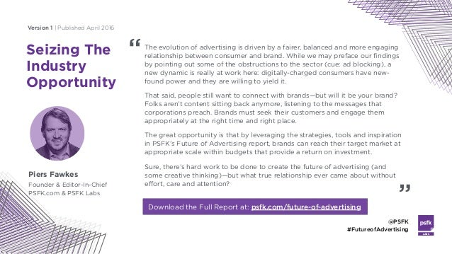 LABS @PSFK #FutureofAdvertising Seizing The Industry Opportunity Piers Fawkes Founder & Editor-In-Chief PSFK.com & PSFK La...