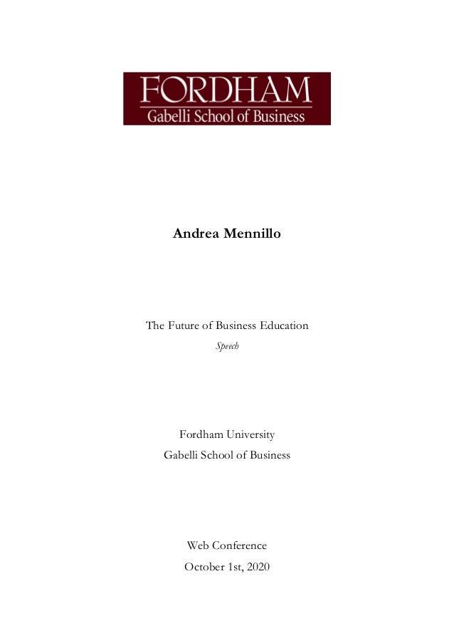 Andrea Mennillo The Future of Business Education Speech Fordham University Gabelli School of Business Web Conference Octob...