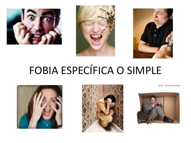 FOBIA ESPECÍFICA O SIMPLE