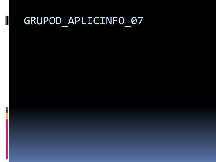 GRUPOD_APLICINFO_07