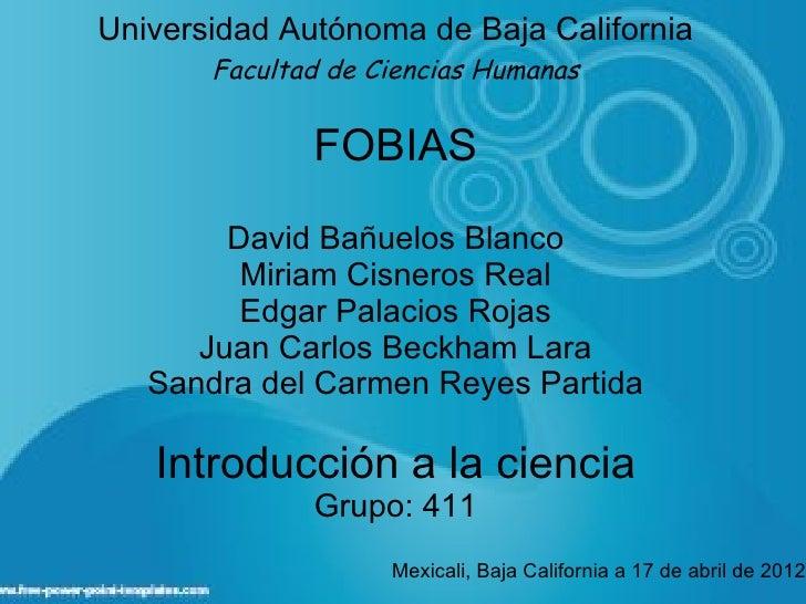 Universidad Autónoma de Baja California       Facultad de Ciencias Humanas              FOBIAS        David Bañuelos Blanc...