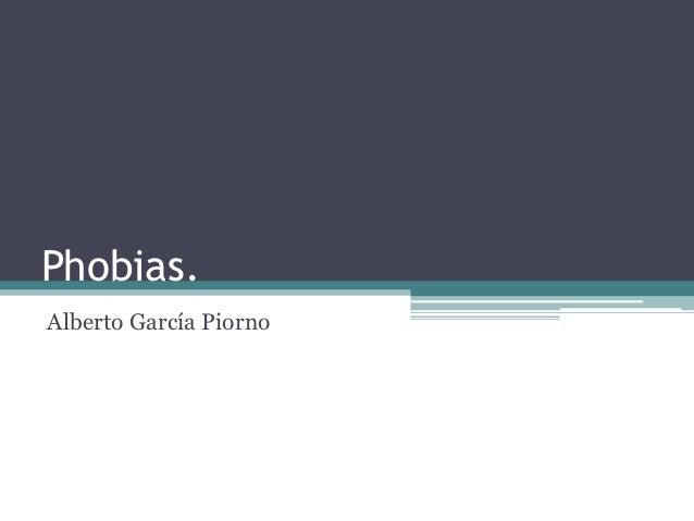 Phobias.Alberto García Piorno