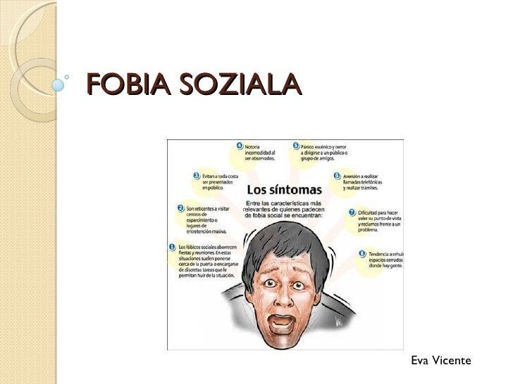 FOBIA SOZIALA                Eva Vicente