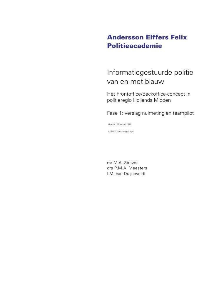 Andersson Elffers FelixPolitieacademieInformatiegestuurde politievan en met blauwHet Frontoffice/Backoffice-concept inpoli...