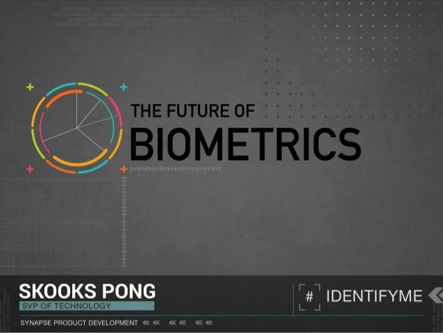 Biometrics enable secure identification and offer intelligent insight. The future of biometrics depends on integration.