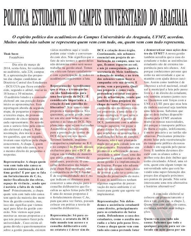 POLITICAESTUDANTILNOCAMPUSUNIVERSITARIODOARAGUAIA  O espírito político dos acadêmicos do Campus Universitário do Araguaia...