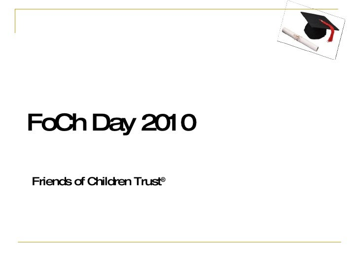 FoCh Day 2010   Friends of Children Trust ®