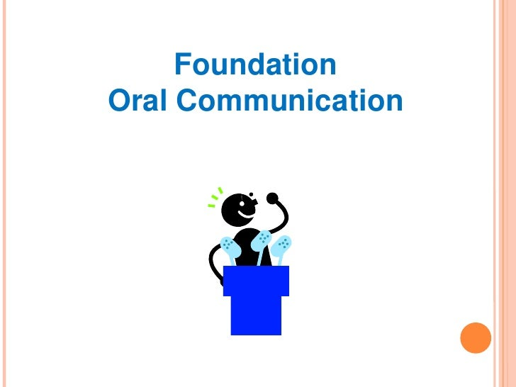 Foundation Oral Communication
