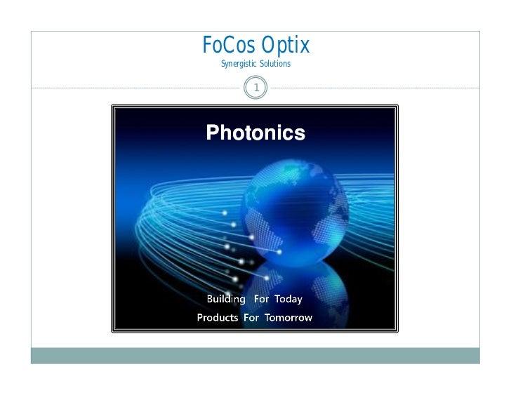 FoCos Optix Synergistic Solutions          1Photonics