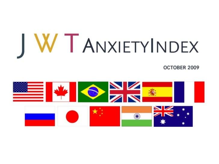 JWT AnxietyIndex: A Cross-Market Look (October 2009)