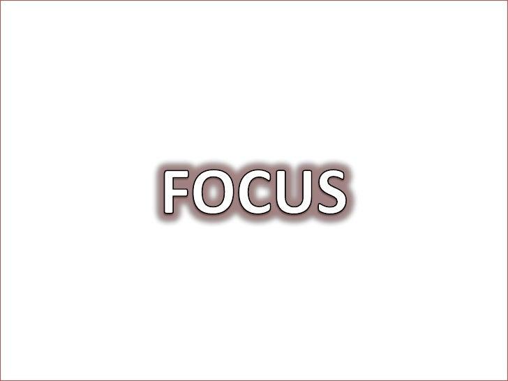 FOCUS<br />