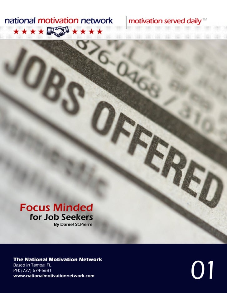Focus Minded                                        for Job Seekers                                            By Daniel S...