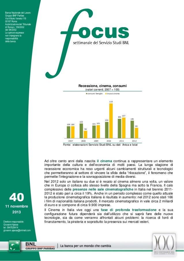 Banca Nazionale del Lavoro Gruppo BNP Paribas Via Vittorio Veneto 119 00187 Roma Autorizzazione del Tribunale di Roma n. 1...