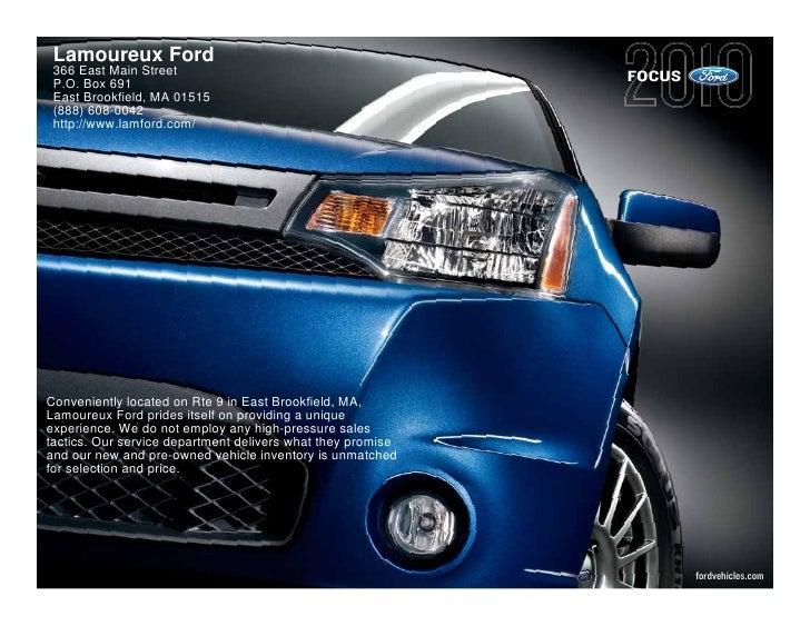 Lamoureux Ford  366 East Main Street                                        FOCUS  P.O. Box 691  East Brookfield, MA 01515...