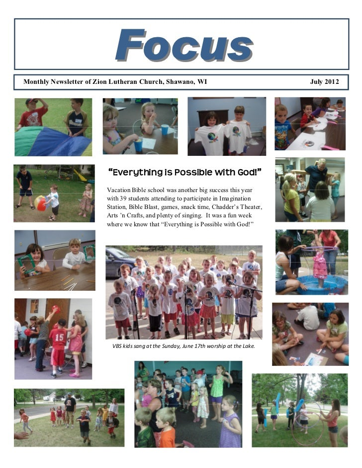 FocusMonthly Newsletter of Zion Lutheran Church, Shawano, WI                                  July 2012                   ...