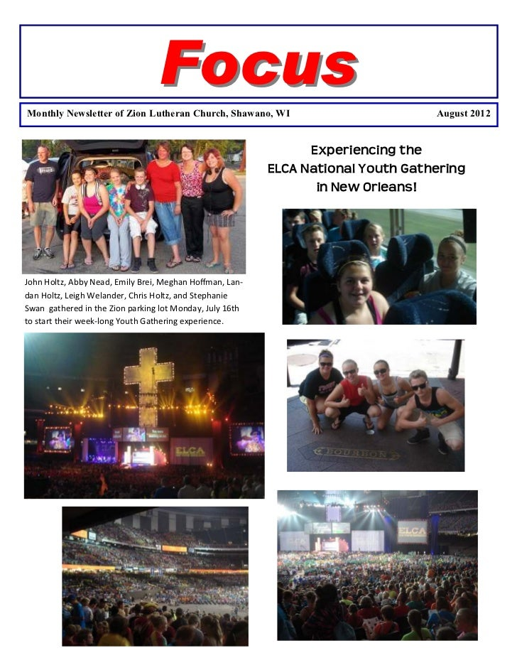 FocusMonthly Newsletter of Zion Lutheran Church, Shawano, WI                            August 2012                       ...