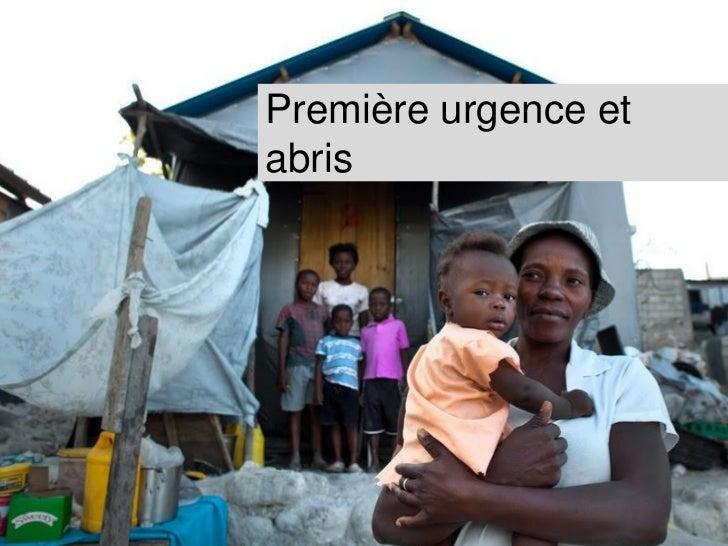 Les projetsRéponse à la première urgence –Janvier à août 2010                                                    Assainiss...