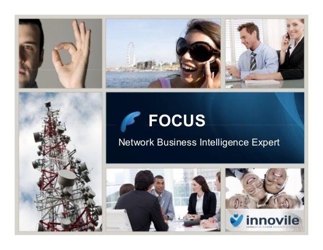 FOCUS Network Business Intelligence Expert