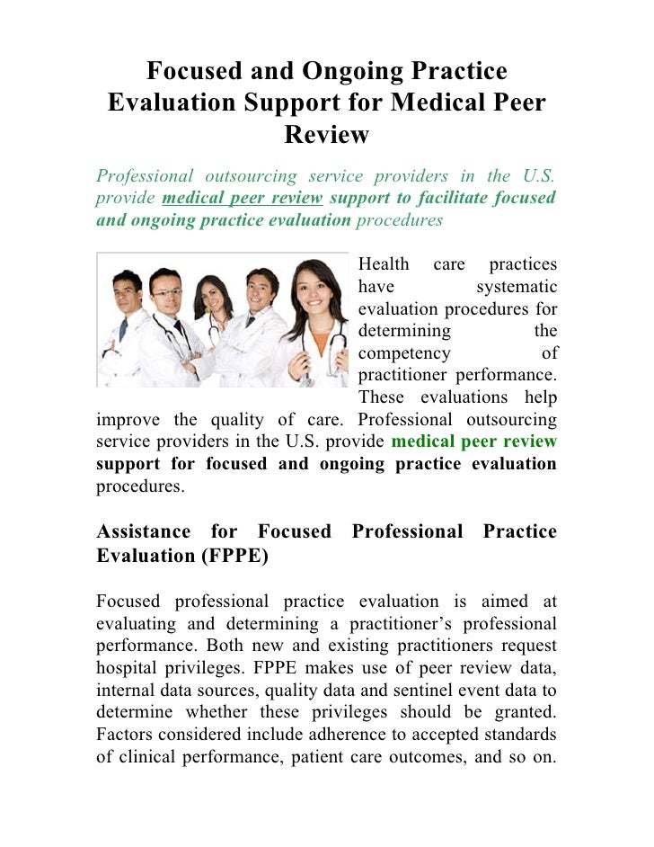 Focused and Ongoing Practice Evaluation Support for Medical Peer               ReviewProfessional outsourcing service prov...