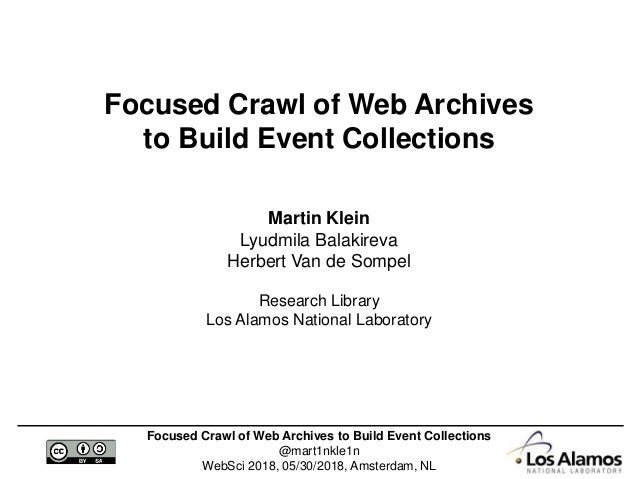 Focused Crawl of Web Archives to Build Event Collections @mart1nkle1n WebSci 2018, 05/30/2018, Amsterdam, NL Focused Crawl...