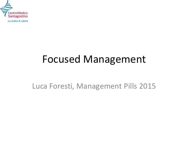 Focused Management Luca Foresti, Management Pills 2015