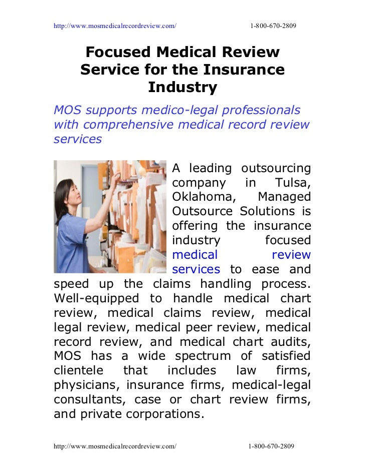 http://www.mosmedicalrecordreview.com/   1-800-670-2809        Focused Medical Review        Service for the Insurance    ...