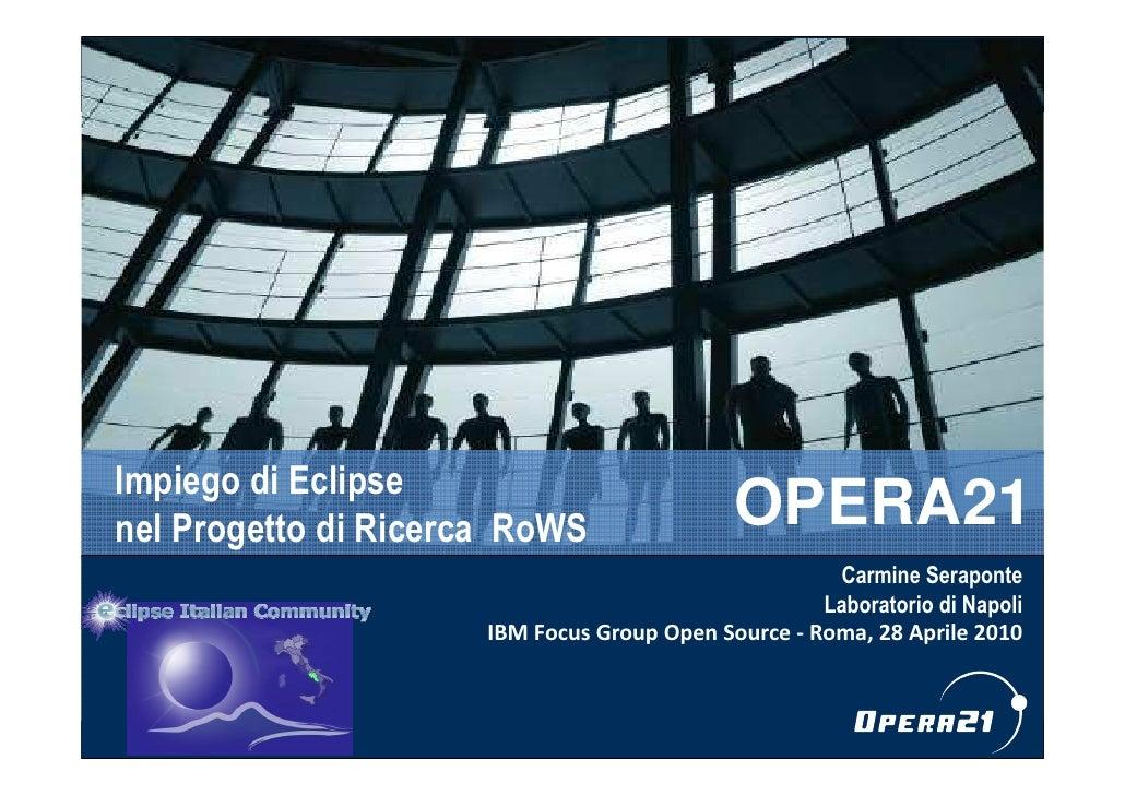 Focus Group Open Source 28.4.2010 Carmine Seraponte