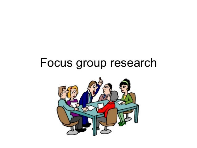 focus group research paper Focus groups answer questions that the development cannot resolve and can lead to new ideas flip chart or easel paper focus group script list of participants markers interviews, or secondary research sources • highlight the main themes, issues.