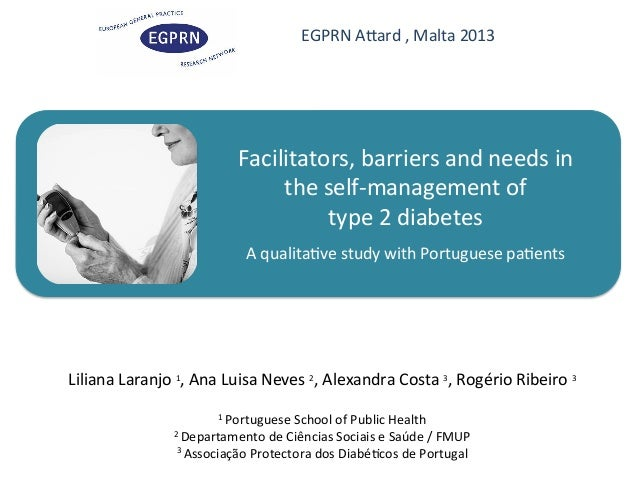 EGPRN  ATard  ,  Malta  2013    Facilitators,  barriers  and  needs  in   the  self-‐management  ...