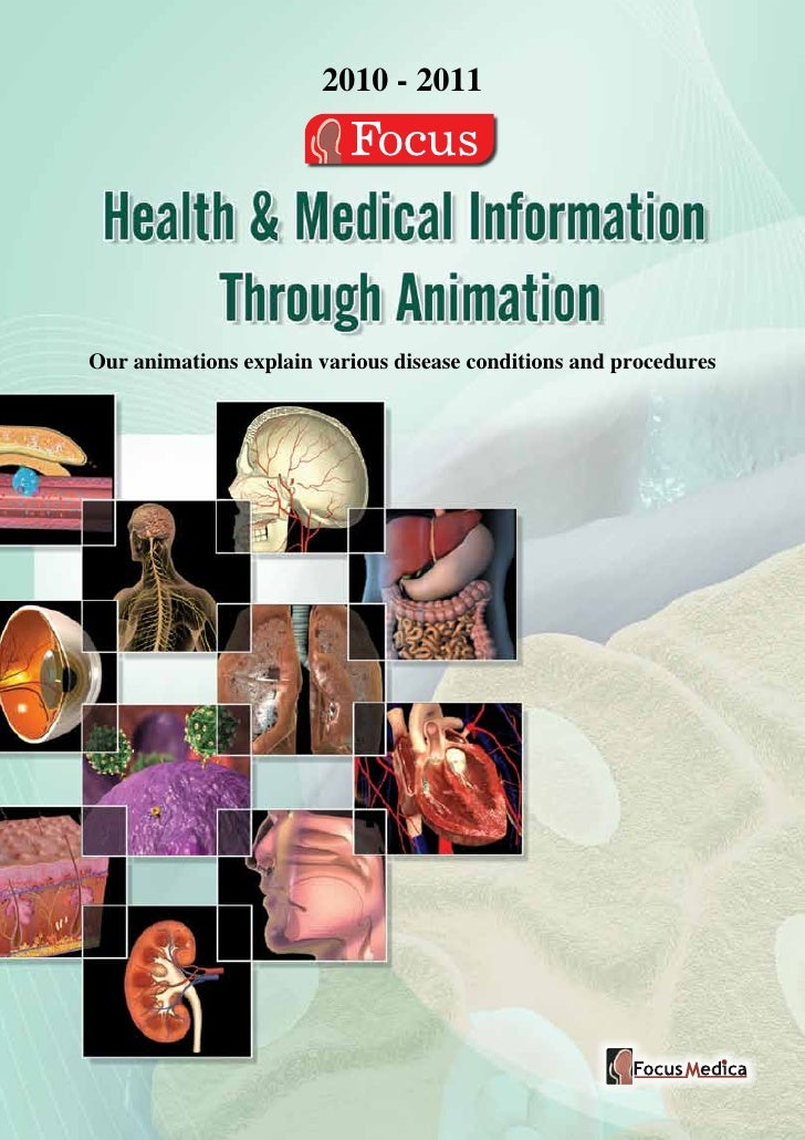 2010 - 2011Our animations explain various disease conditions and procedures