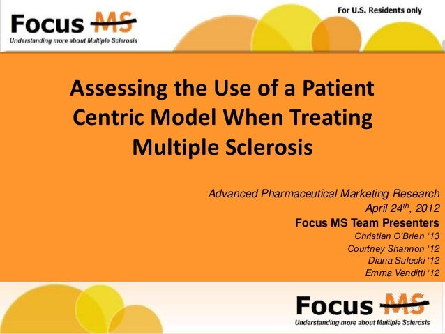 Assessing the Use of a PatientCentric Model When Treating      Multiple Sclerosis             Advanced Pharmaceutical Mark...