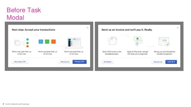 47 Intuit Confidential and Proprietary Before Task Modal