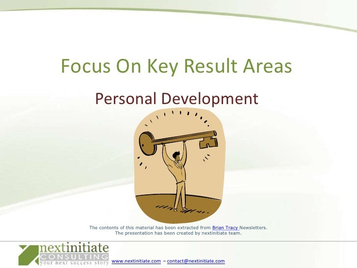 Personal Development<br />Focus On Key Result Areas<br />