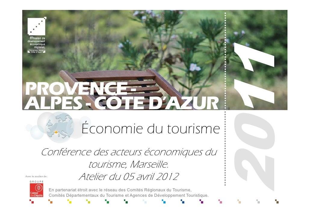 PROVENCE -ALPES - CÔTE D'AZUR                                      Économie du tourisme             Conférence des acteurs...