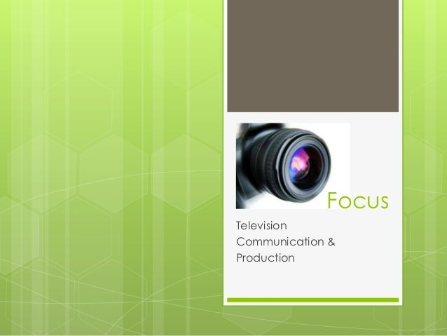 FocusTelevisionCommunication &Production