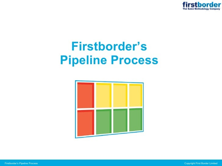 Firstborder's Pipeline Process