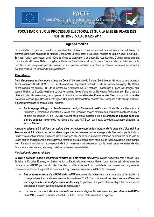 FOCUS RADIO SUR LE PROCESSUS ELECTORAL ET SUR LA MISE EN PLACE DES INSTITUTIONS, 5 AU 6 MARS 2014 Agenda médias La nominat...