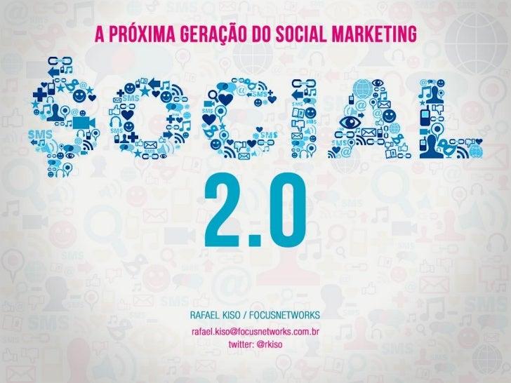 Qual é a sua visão de futuro paraa Web Social?