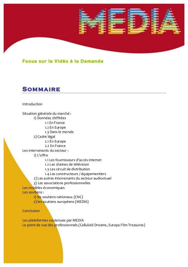 Focus sur la Vidéo à la Demande Sommaire       Introduction      Situation  générale  du  marché  :   1)...