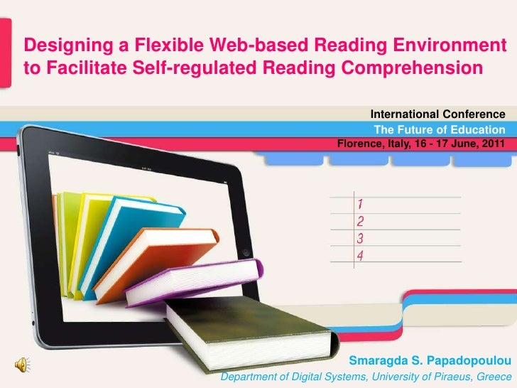 Designing a Flexible Web-based Reading Environment <br />to Facilitate Self-regulated Reading Comprehension<br />Internati...